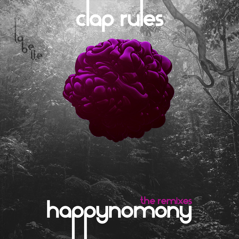 Clap Rules Remixes