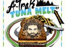 A-trak - Tuna Melt remixes
