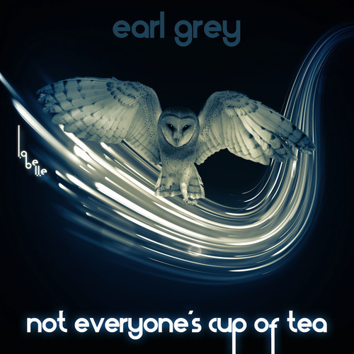 earl grey not everyone's cup of tea