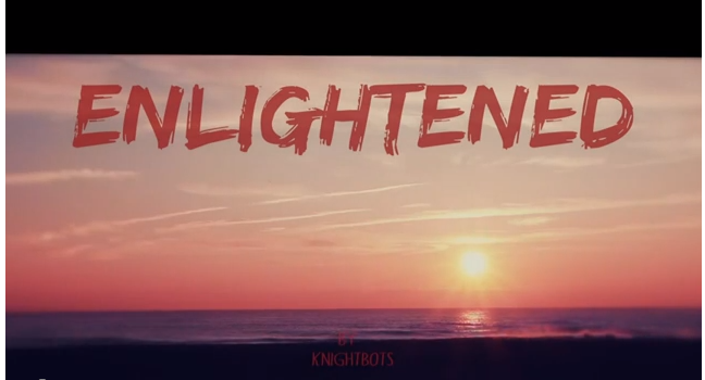 knightbots 'enlightened' video