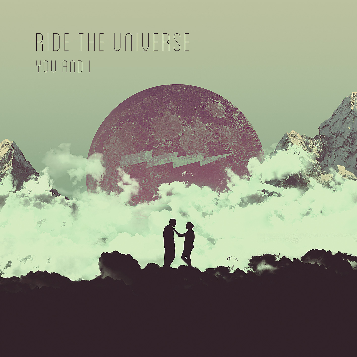Ride The Universe - You And I
