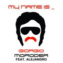 Giorgio Moroder feat. Alejandro - My name is… (2013)