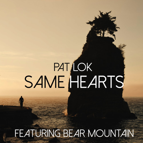 pat lok feat bear mountain same hearts