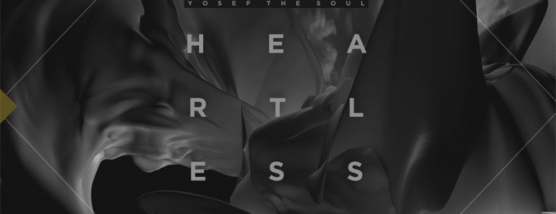 Yosef The Soul - Heartless EP Free Download sandro jeeawock, less words mario nieto pedro ladroga