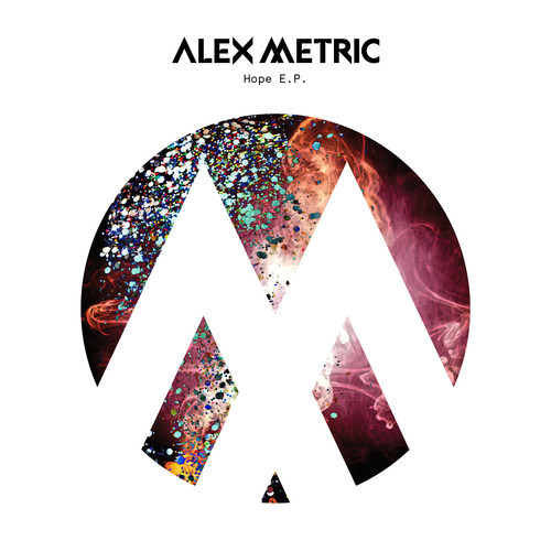 Alex Metric hope ep