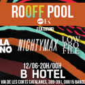Off sonar off week barcelona 2014, rooff pool scuola furano, nighty max, black catalans...