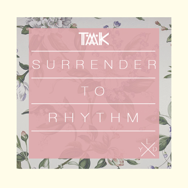 Taak Surrender to Rhythm house pool music summer
