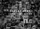 Shelby Grey - leave it all behind