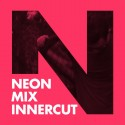 Neon Mix Innercut barcelona producer (Anoia)