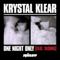krystal klear one night only
