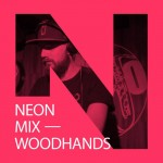 Neon Mix - Woodhands