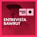 Interview - Entrevista Bawrut Sonar 2017