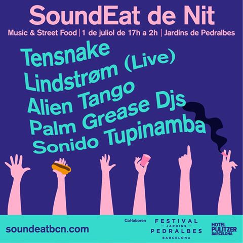 Sound Eat 2017 Pedralbes - Tensnake, Lindstorm, Sonido Tupinamba, Palm Grease